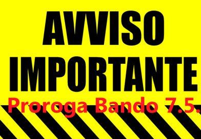 AVVISO IMPORTANTE: Proroga Bando 7.5.1
