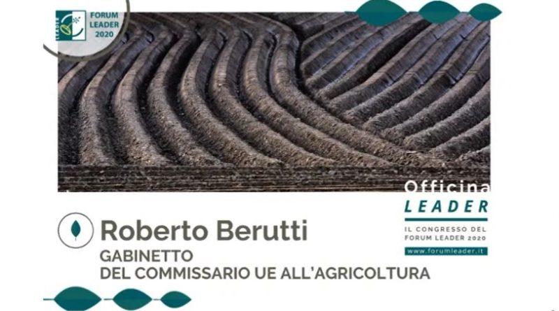 """Intervento di Roberto Berutti, gabinetto del Commissario Ue all'Agricoltura ad """"Officina Leader"""""""