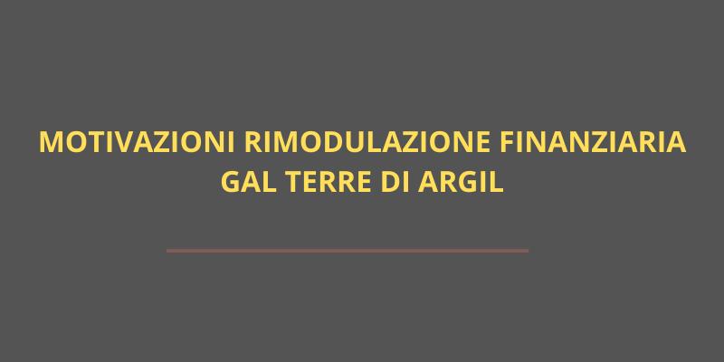 """Motivazioni Rimodulazione Finanziaria  Gal """"Terre di Argil"""""""