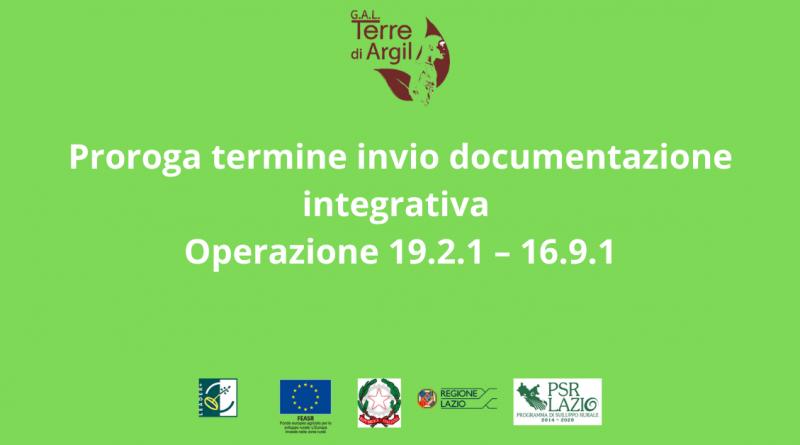 O.p. 19.2.1 16.9.1 – Proroga al 2 novembre termini invio documentazione integrativa